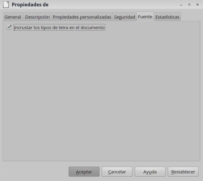 Incrustar tipos de letra en documentos de LibreOffice 4.1 y superior