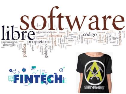 Software Libre, FinTech y Criptoanarquismo: Un Futuro posible?