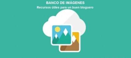 Banco de Imágenes: Recursos útiles para un buen bloguero