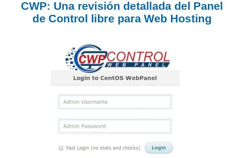 CWP: Una revisión detallada del Panel de Control gratuito para Web Hosting