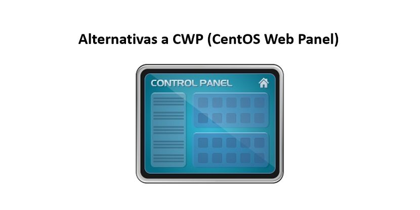 CWP (CentOS Web Panel): Alternativas