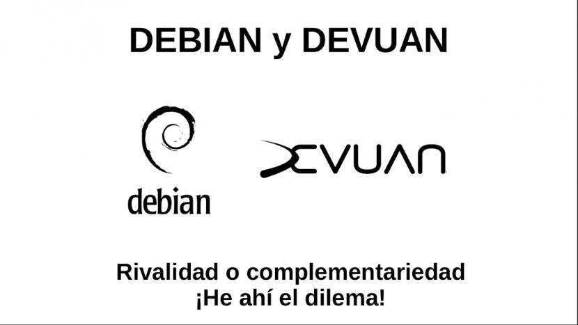 DEBIAN y DEVUAN: Rivalidad o complementariedad. ¡He ahí el dilema!