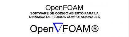 OpenFOAM: Código abierto para la Dinámica de Fluidos Computacionales