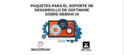 Paquetes para el soporte de Desarrollo de Software sobre DEBIAN 10