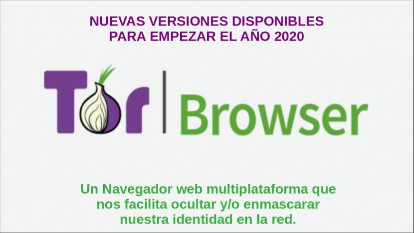 Tor Browser: Nuevas versiones disponibles para empezar el año 2020