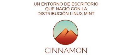 Cinnamon: ¿Qué es y cómo se instala sobre DEBIAN 10 y MX-Linux 19?