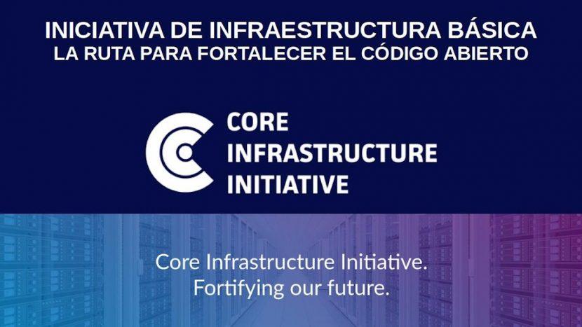 Iniciativa de Infraestructura Básica: La ruta para fortalecer el código abierto