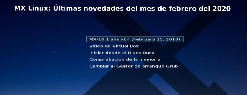 MX Linux: Últimas novedades del mes de febrero del 2020