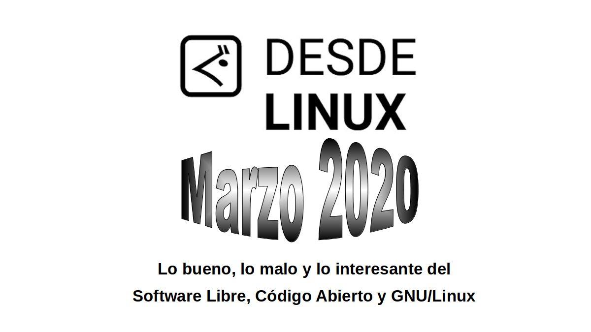 Marzo 2020: Lo bueno, lo malo y lo interesante del Software Libre