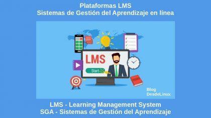Plataformas LMS: Sistemas de Gestión del Aprendizaje en línea