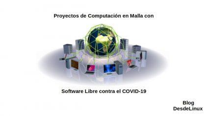 Proyectos de Computación en Malla con Software Libre contra el COVID-19