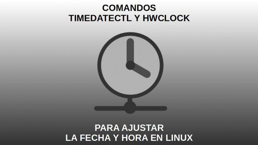 Timedatectl y Hwclock: Comandos para ajustar la fecha y hora en Linux