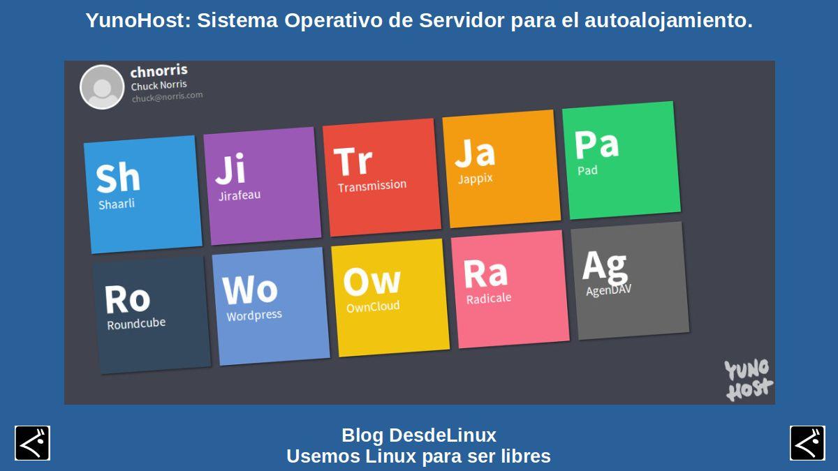 YunoHost: Sistema Operativo de Servidor para el autoalojamiento.