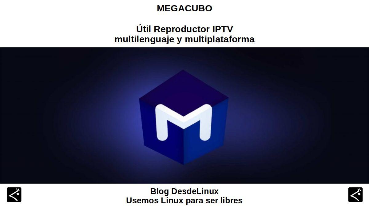 Megacubo: Útil Reproductor IPTV multilenguaje y multiplataforma