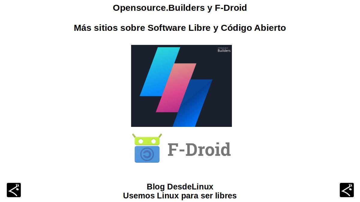 Opensource.Builders y F-Droid: Más sitios sobre Software Libre