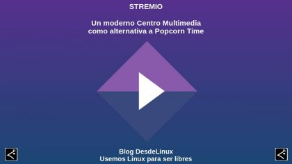 Stremio: Un moderno Centro Multimedia como alternativa a Popcorn Time