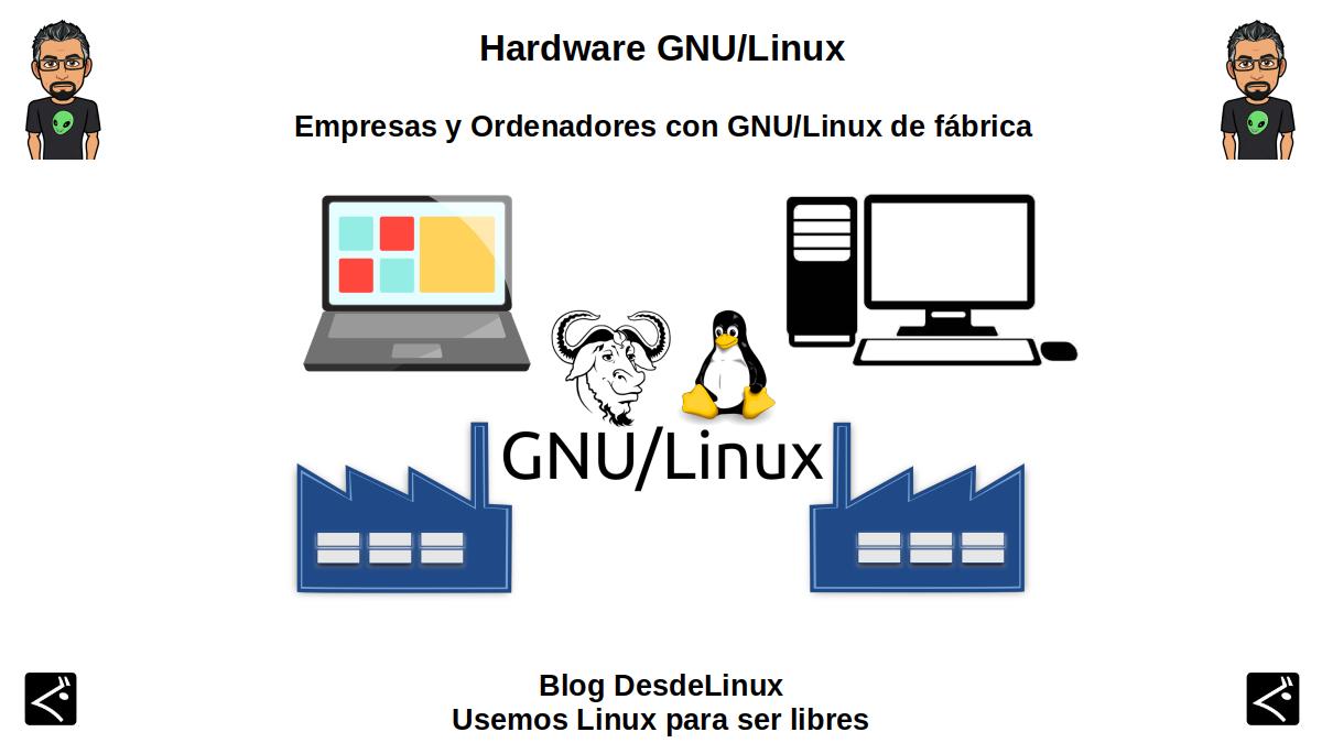 Hardware GNU/Linux: Empresas y Ordenadores con GNU/Linux de fábrica