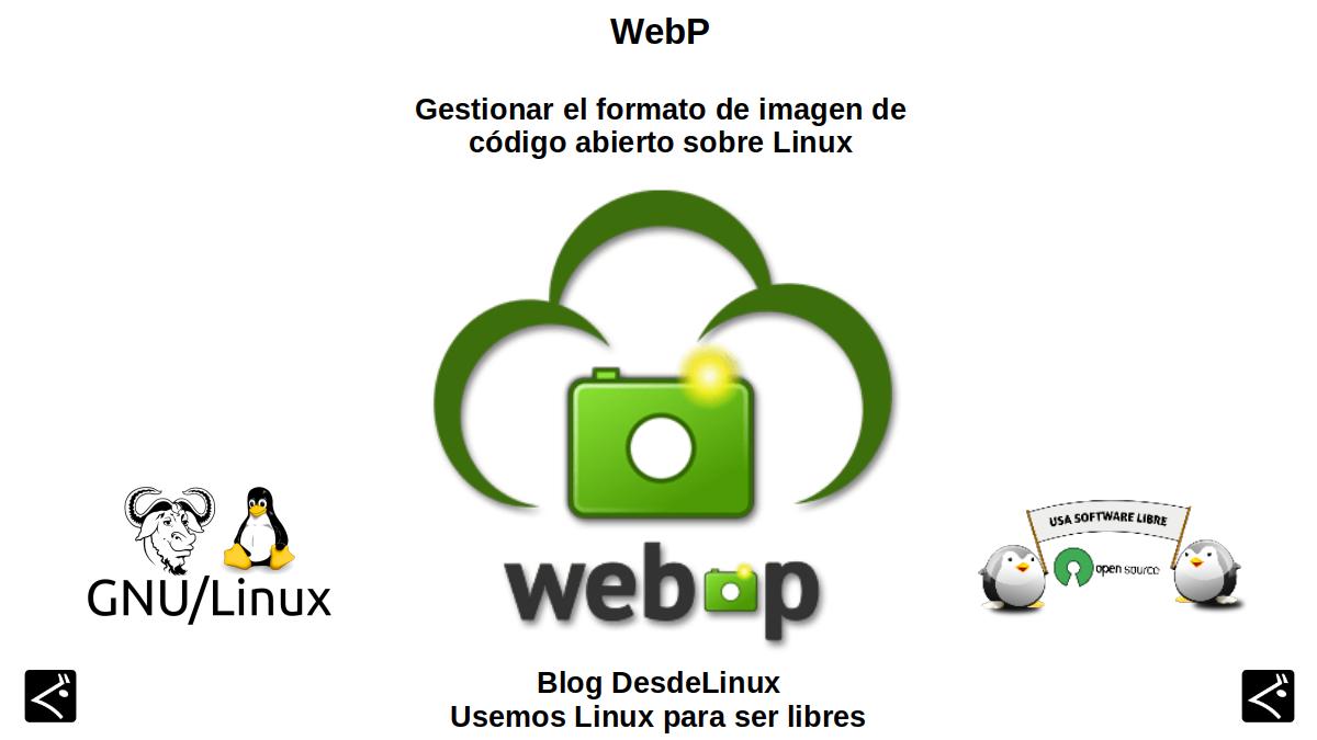 WebP: Gestionar el formato de imagen de código abierto sobre Linux