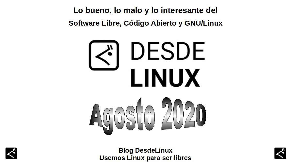 Agosto 2020: Lo bueno, lo malo y lo interesante del Software Libre