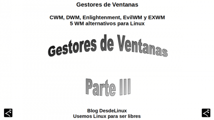 CWM, DWM, Enlightenment, EvilWM y EXWM: 5 WM alternativos para Linux