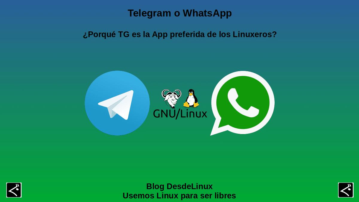 Telegram o WhatsApp: ¿Por qué TG es la App preferida de los Linuxeros?
