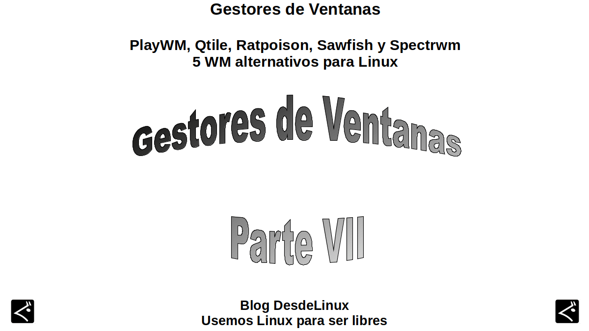 PlayWM, Qtile, Ratpoison, Sawfish y Spectrwm: 5 WM alternativos para Linux