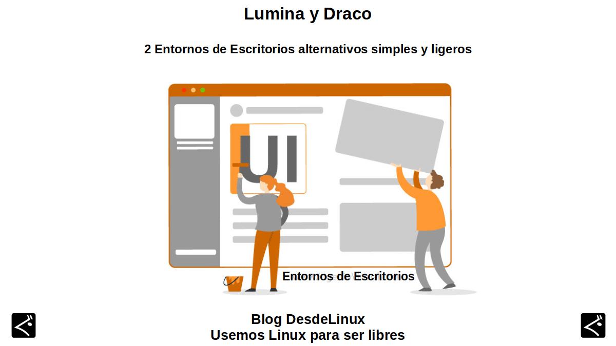 Lumina y Draco: Entornos de Escritorio (DE)