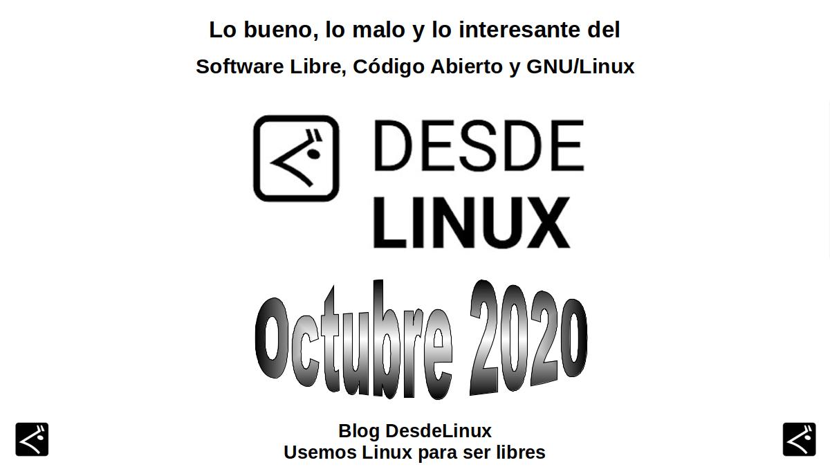 Octubre 2020: Lo bueno, lo malo y lo interesante del Software Libre