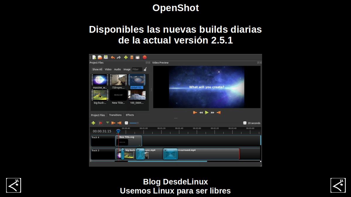 OpenShot: Disponibles las nuevas builds diarias de la actual versión 2.5.1