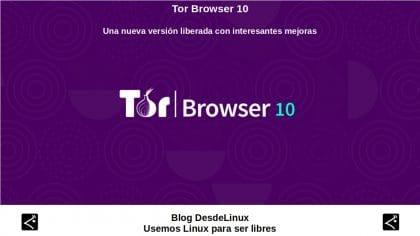 Tor Browser 10: Una nueva versión liberada con interesantes mejoras