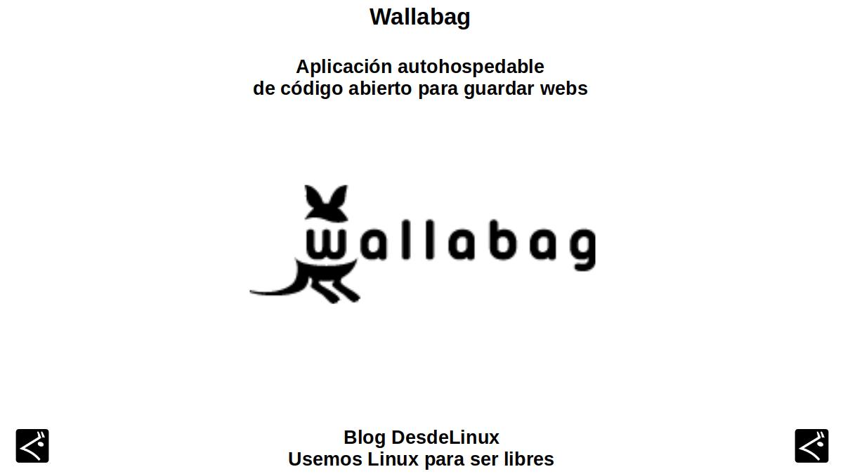 Wallabag: Aplicación autohospedable de código abierto para guardar webs
