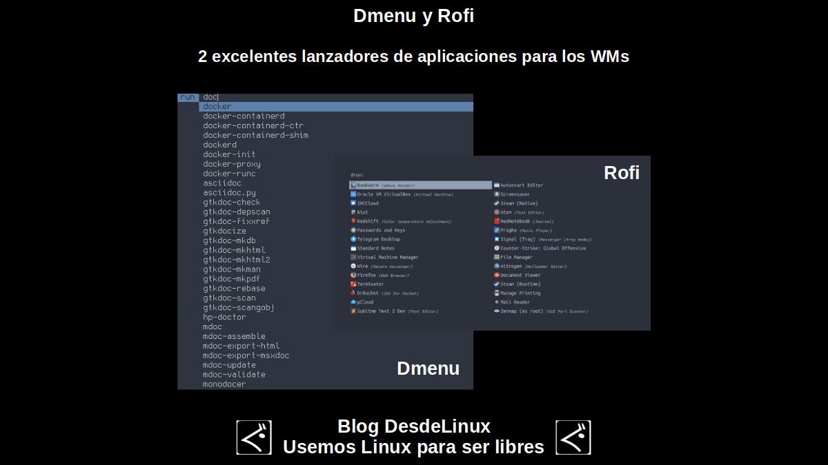 Dmenu y Rofi: 2 excelentes lanzadores de aplicaciones para los WMs