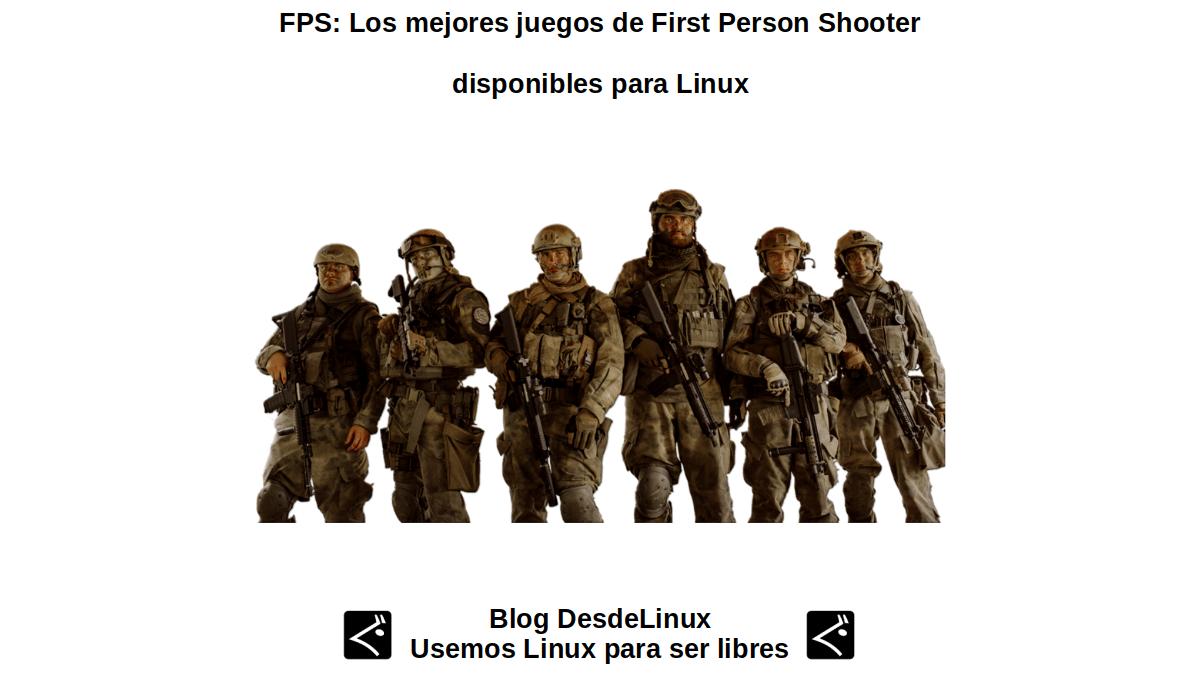 FPS: Los mejores juegos de First Person Shooter disponibles para Linux
