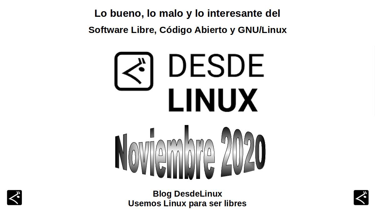 Noviembre 2020: Lo bueno, lo malo y lo interesante del Software Libre