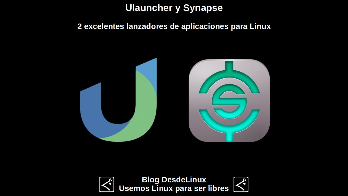 Ulauncher y Synapse: 2 excelentes lanzadores de aplicaciones para Linux