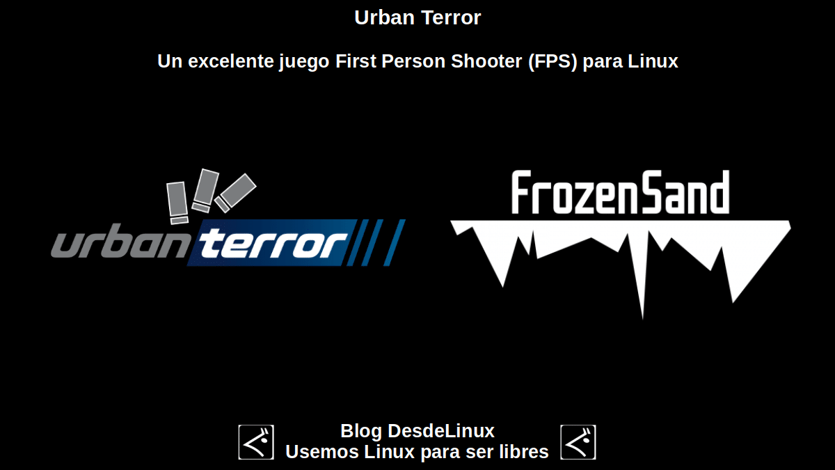 Urban Terror: Un juego multijugador del tipo First Person Shooter (FPS)