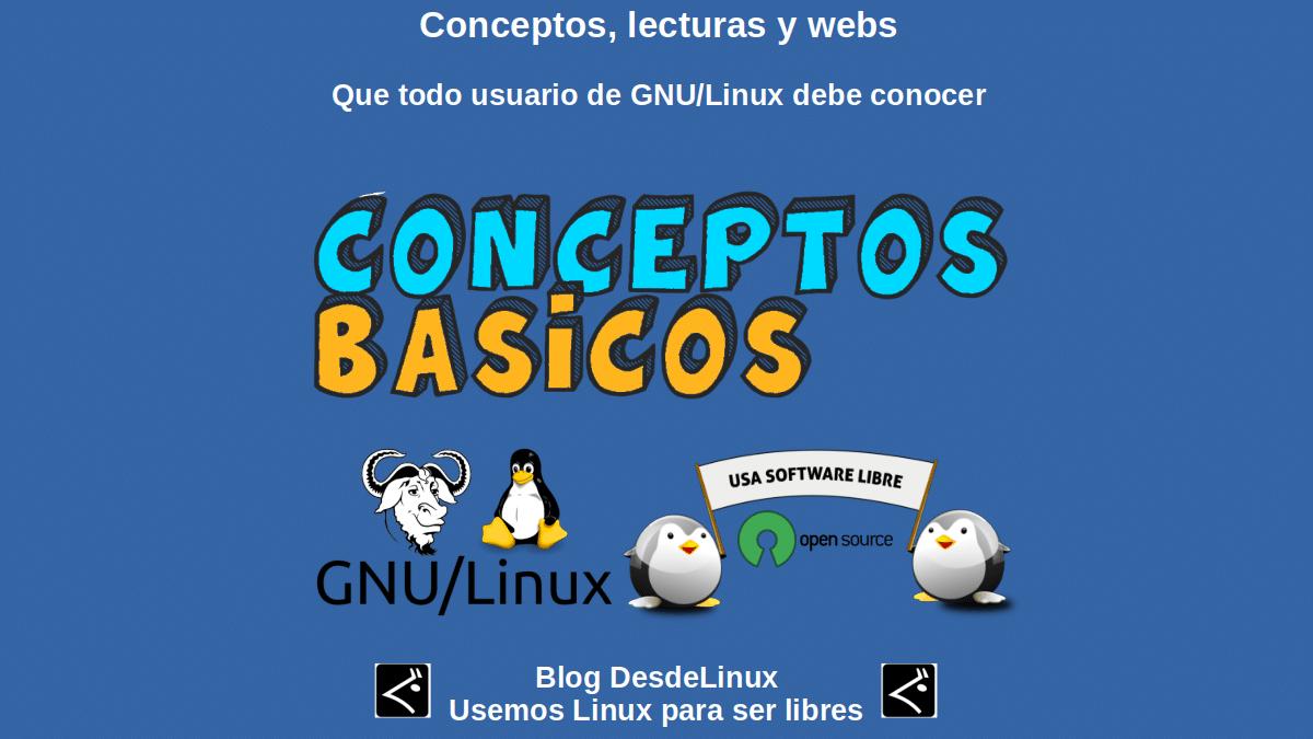 Conceptos, lecturas y webs que todo usuario de GNU/Linux debe conocer