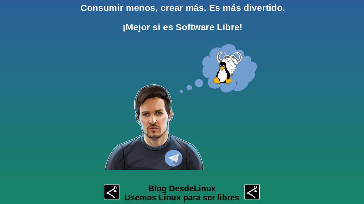 Consumir menos, crear más. Es más divertido. ¡Mejor si es Software Libre!