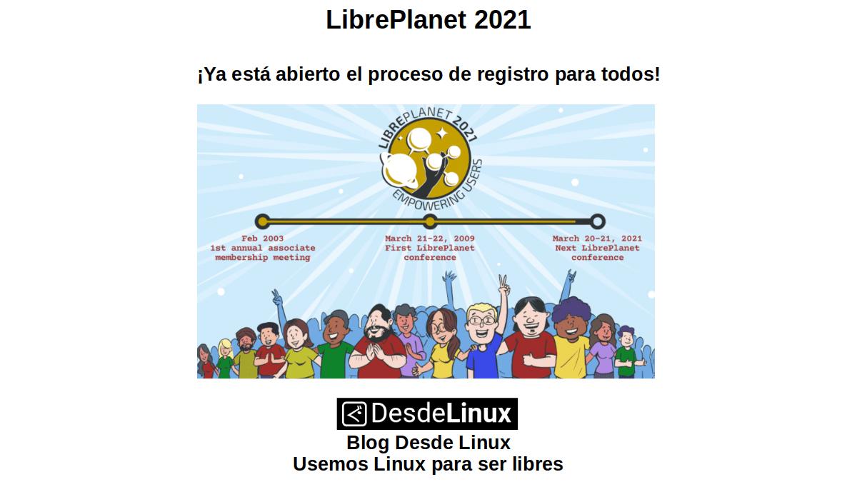 LibrePlanet 2021: ¡Ya esta abierto el proceso de registro para todos!