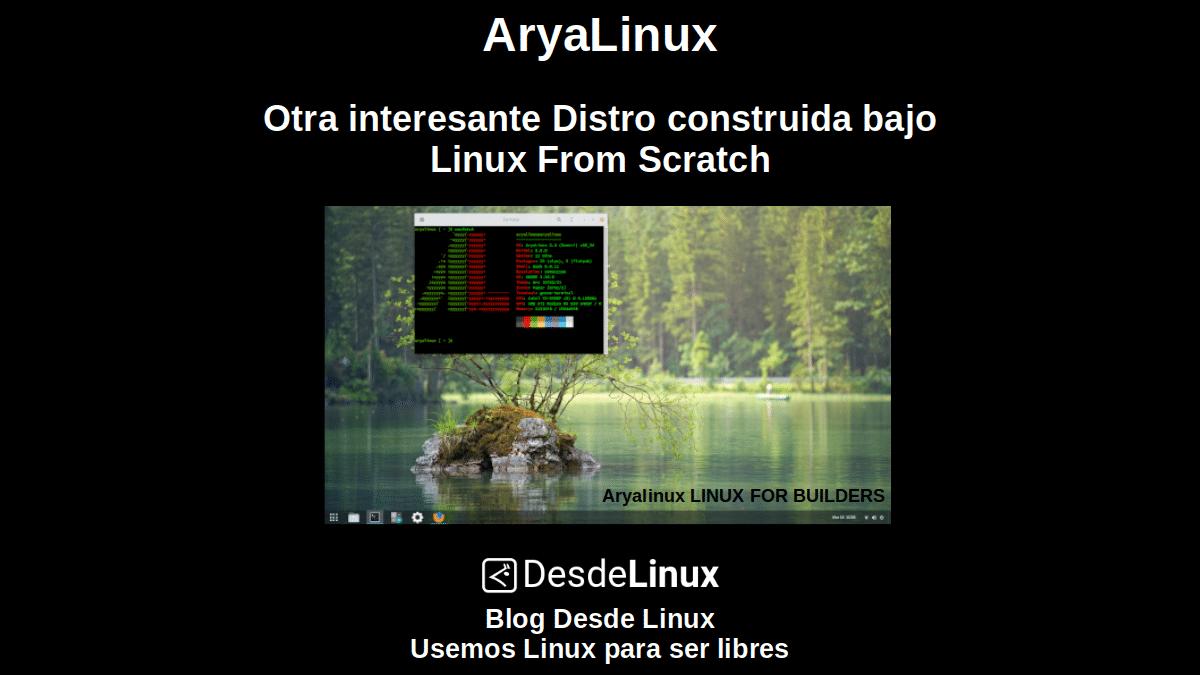 AryaLinux: Otra interesante Distro construida bajo Linux From Scratch