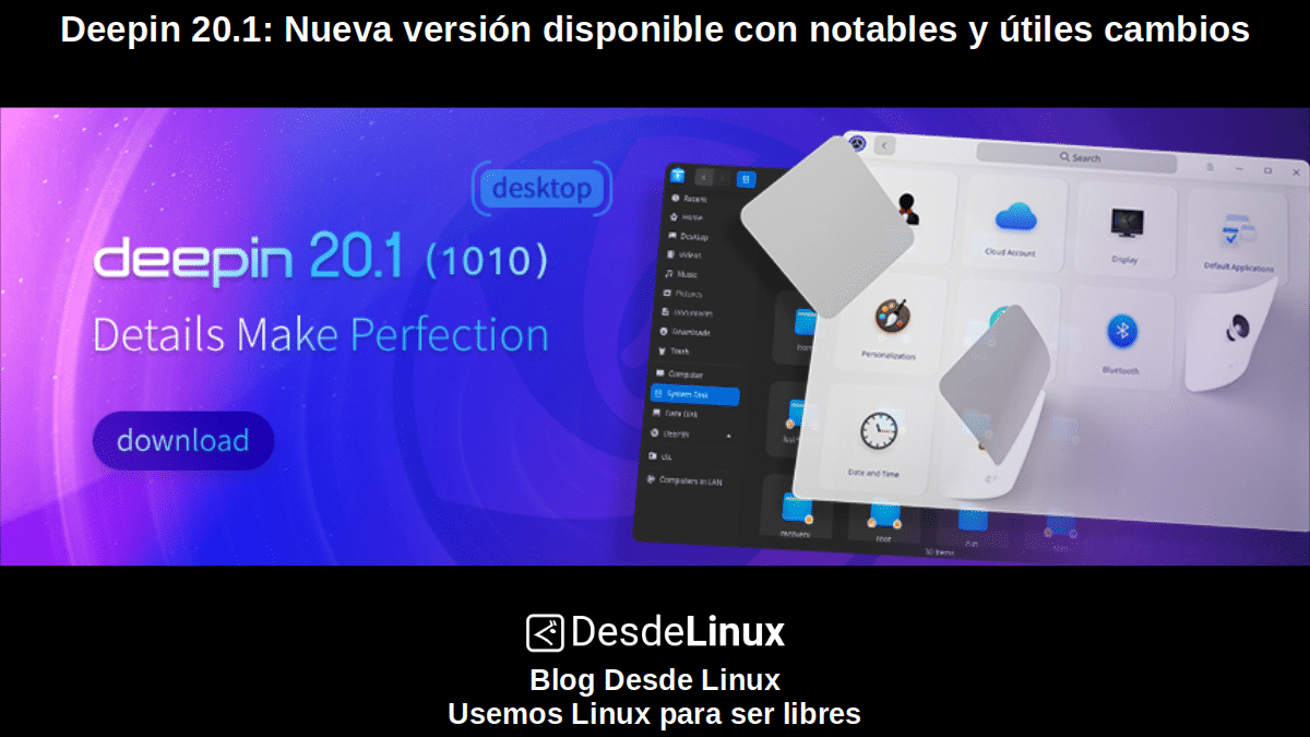 Deepin 20.1: La Distro China se actualiza