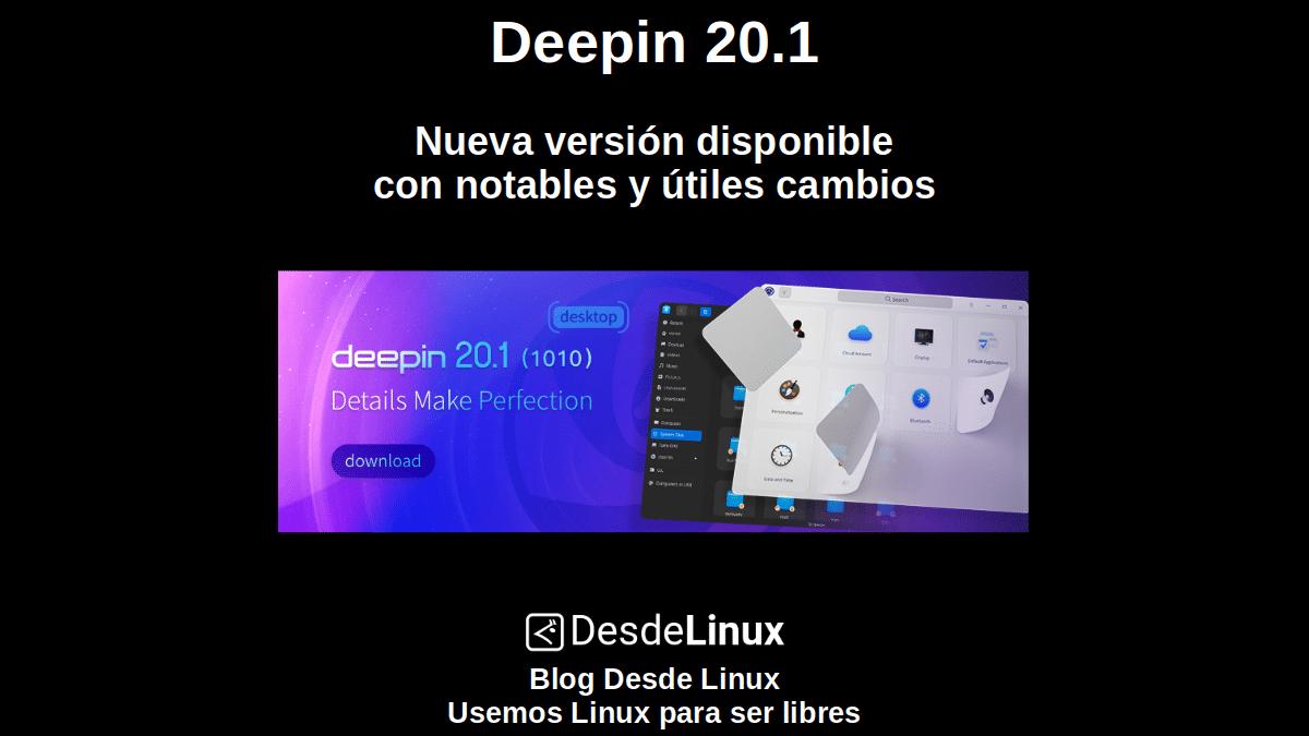Deepin 20.1: Nueva versión disponible con notables y útiles cambios