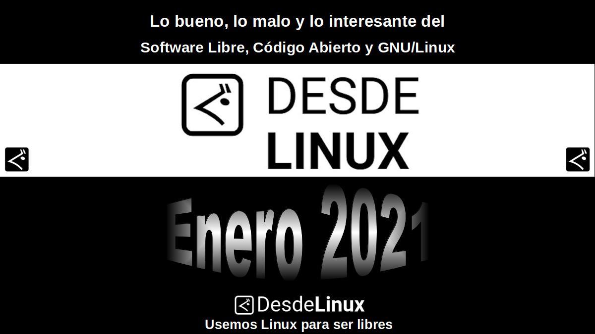 Enero 2021: Lo bueno, lo malo y lo interesante del Software Libre