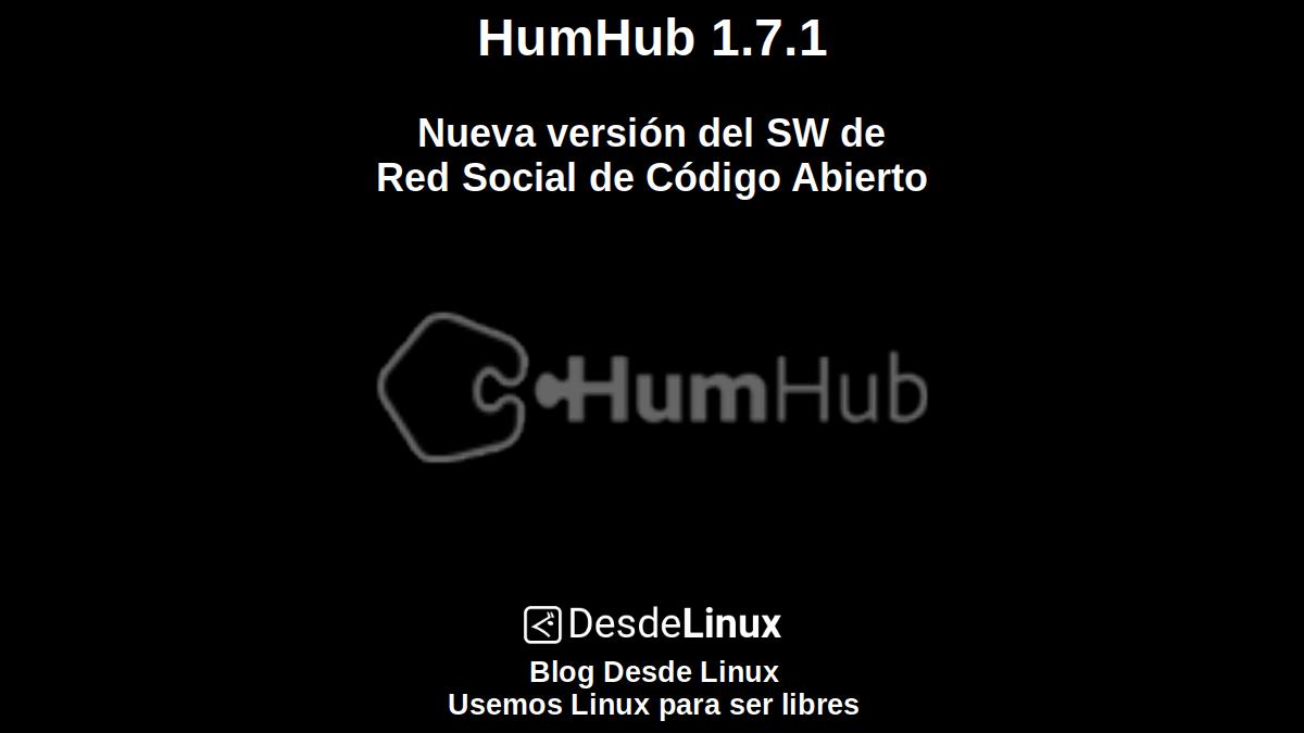 HumHub 1.7.1: Nueva versión del SW de Red Social de Código Abierto