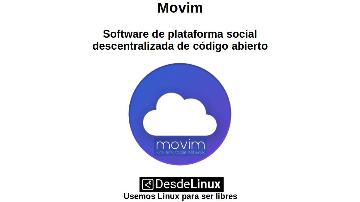 Movim: Software de plataforma social descentralizada de código abierto