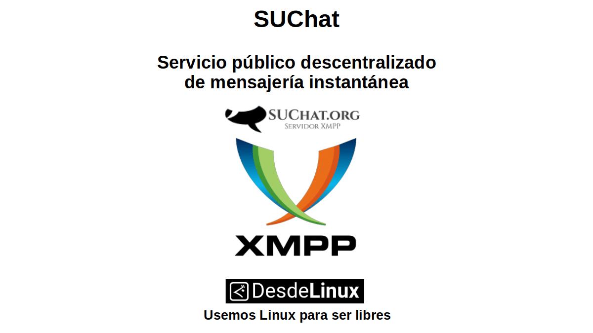 SUChat: Servicio público descentralizado de mensajería instantánea