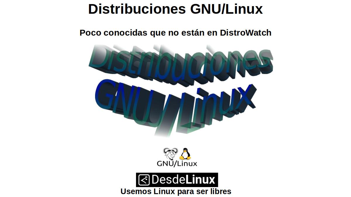 Distribuciones GNU/Linux poco conocidas que no están en DistroWatch