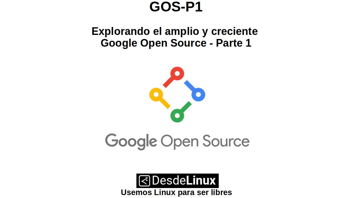 GOS-P1: חקר המקור הפתוח העצום והגובר של גוגל - חלק 1