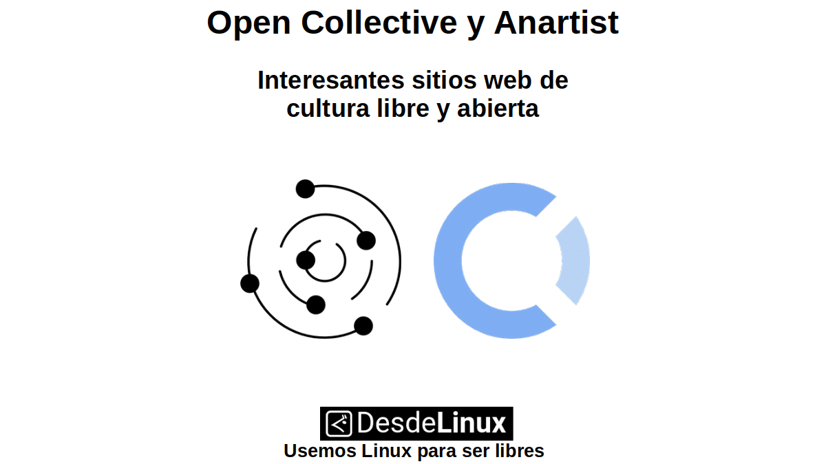 Open Collective y Anartist: Interesantes sitios web de cultura libre y abierta