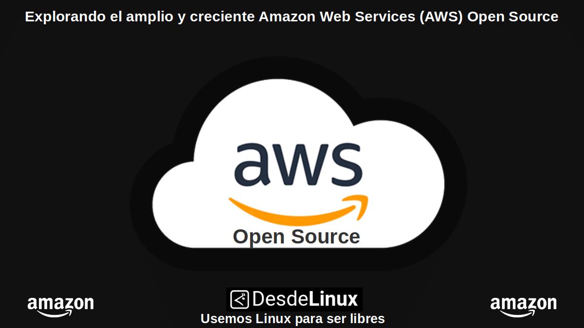 AWSOS-P1: Amazon Web Services (AWS) Open Source – Parte 1